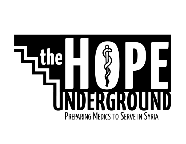 """A black rectangle with the outline of stairs on the left side. On the right in transparent lettering are the words """"the HOPE UNDERGROUND"""". Below that are the words """"Preparing Medics to Serve in Syria"""""""